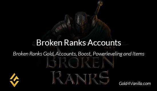 Broken Ranks Accounts - Buy Broken Ranks Account at Gold4Vanilla
