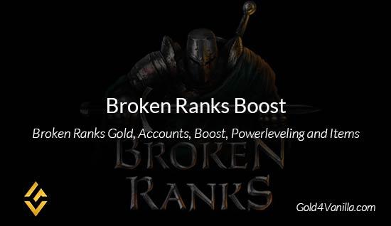 Broken Ranks Boost - Buy Broken Ranks Powerleveling at Gold4Vanilla