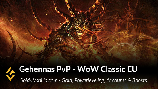 WoW Classic Gehennas PvP Gold, Level 30-60 Accounts, Boosts