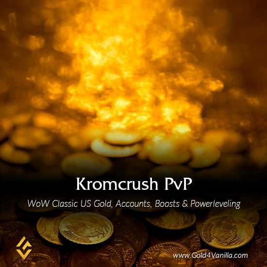 Gold, Power Leveling, Boosts, PvP, Quests and Achievements for Kromcrush PvP US Realm - Medium PoP