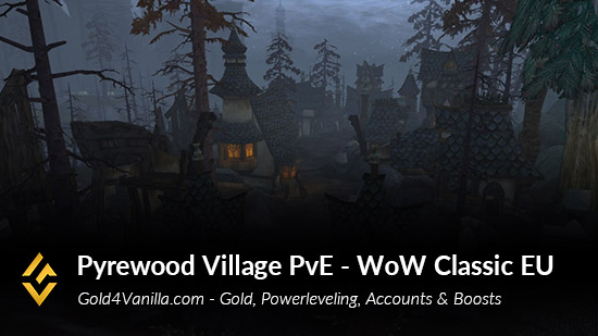 WoW Classic Pyrewood Village PvE Gold, Level 30-60 Accounts