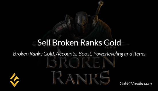 Broken Ranks Gold - Buy Broken Ranks Gold at Gold4Vanilla