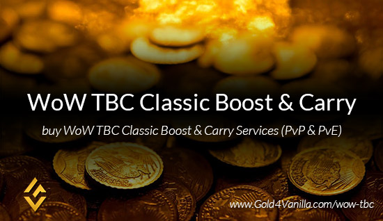 Buy WoW TBC Classic Boost & Carry Services from Gold4Vanilla.com