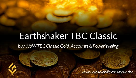 Buy Gold for Earthshaker TBC Classic EU. Accounts, Powerleveling and Boost Services for Earthshaker TBC