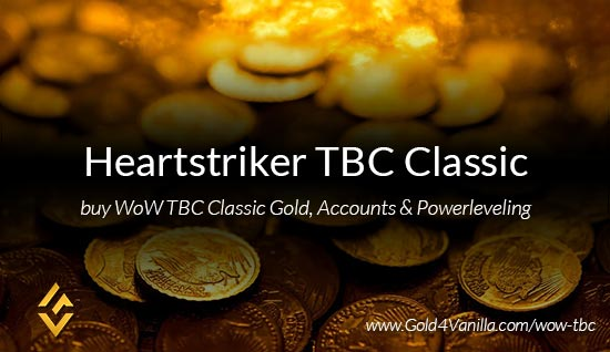 Buy Gold for Heartstriker TBC Classic EU. Accounts, Powerleveling and Boost Services for Heartstriker TBC