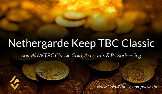 Buy Gold for Nethergarde Keep TBC Classic EU. Accounts, Powerleveling and Boost Services for Nethergarde Keep TBC