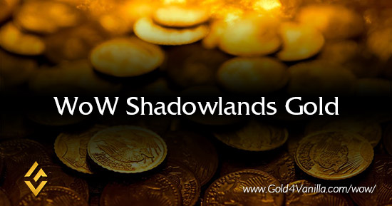 Buy WoW Shadowlands Gold from Gold4Vanilla